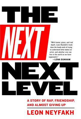 The Next Next Level: A Story of Rap, Friendship, and Almost Giving Up Cover Image