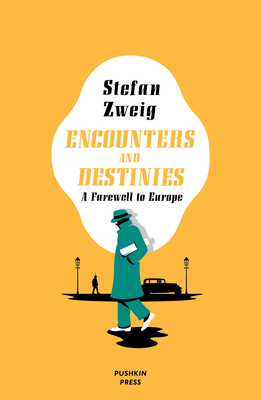 Encounters and Destinies: A Farewell to Europe Cover Image