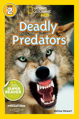 National Geographic Readers: Deadly Predators Cover Image