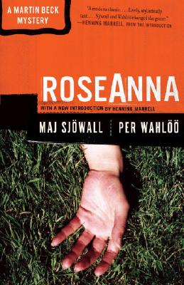 Roseanna: A Martin Beck Police Mystery (1) (Martin Beck Police Mystery Series #1) Cover Image