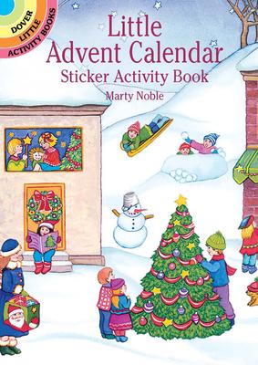 Little Advent Calendar Sticker Activity Book (Dover Little Activity Books) Cover Image