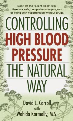 Controlling High Blood Pressure the Natural Way Cover