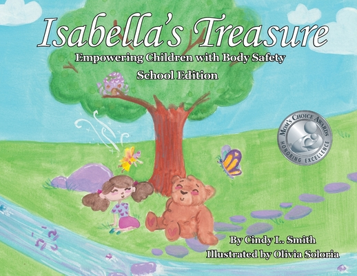 Isabella's Treasure: Empowering Children with Body Safety, School Edition Cover Image