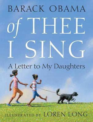 Of Thee I Sing: A Letter to My Daughters Cover Image