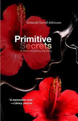 Primitive Secrets: A Storm Kayama Mystery Cover Image