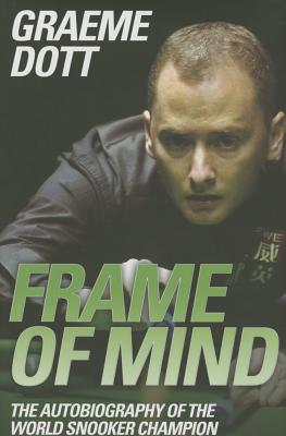 Frame of Mind: The Autobiography of the World Snooker Champion Cover Image