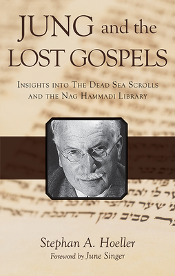 Jung and the Lost Gospels: Insights into the Dead Sea Scrolls and the Nag Hammadi Library Cover Image