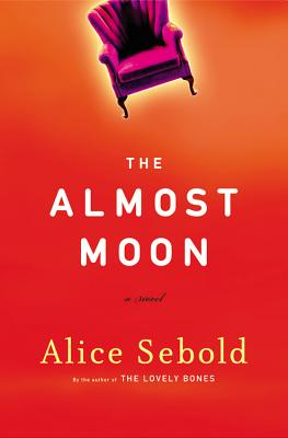The Almost Moon: A Novel Cover Image