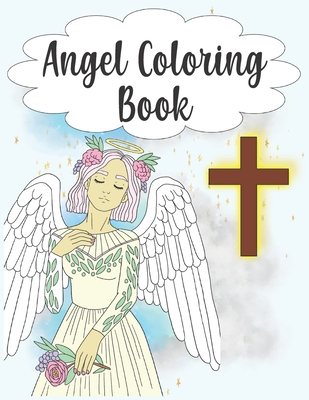 Angel Coloring Book 30 Realistic Angel Coloring Pages For Adults Paperback Children S Book World