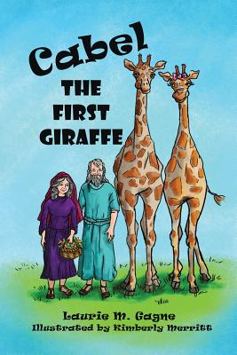 Cabel the First Giraffe Cover Image