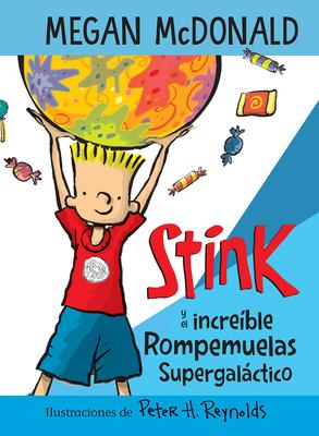 Stink y el increíble Rompemuelas Supergaláctico / Stink and the Incredible Super  -Galactic Jawbreaker Cover Image