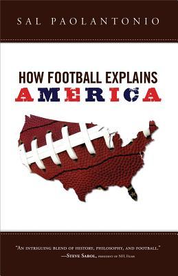 How Football Explains America Cover