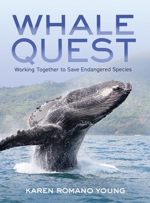 Whale Quest: Working Together to Save Endangered Species Cover Image