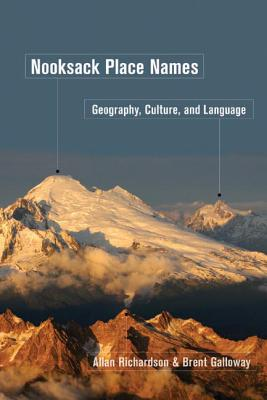 Nooksack Place Names: Geography, Culture, and Language Cover Image