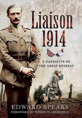 Liaison 1914: A Narrative of a Great Defeat Cover Image