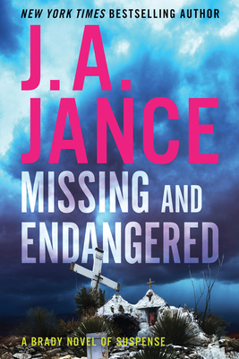 Missing and Endangered: A Brady Novel of Suspense Cover Image