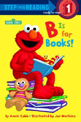 B Is for Books! (Sesame Street) Cover