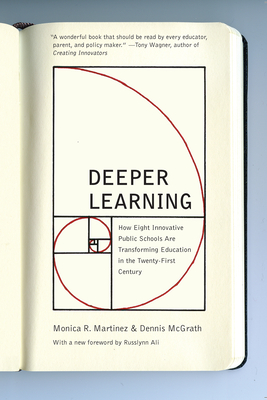 Deeper Learning: How Eight Innovative Public Schools Are Transforming Education in the Twenty-First Century Cover Image