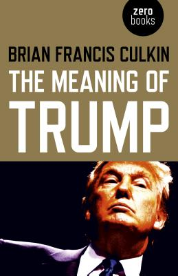 Cover for The Meaning of Trump