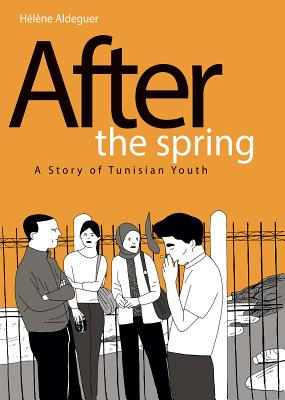 After the Spring: A Story of Tunisian Youth Cover Image