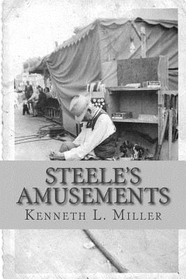 Steele's Amusements: Carnival Life on the Midway Cover Image