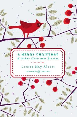 A Merry Christmas: And Other Christmas Stories (Penguin Christmas Classics #2) Cover Image