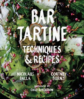 Bar Tartine: Techniques & Recipes Cover Image