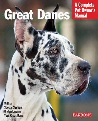 Great Danes (Complete Pet Owner's Manuals) Cover Image