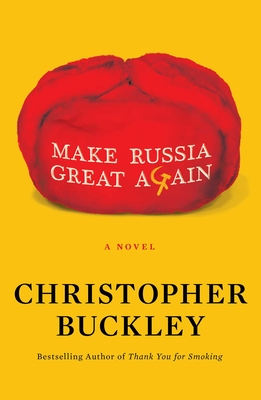 Make Russia Great Again: A Novel Cover Image