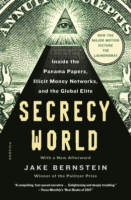 Secrecy World: Inside the Panama Papers, Illicit Money Networks, and the Global Elite Cover Image