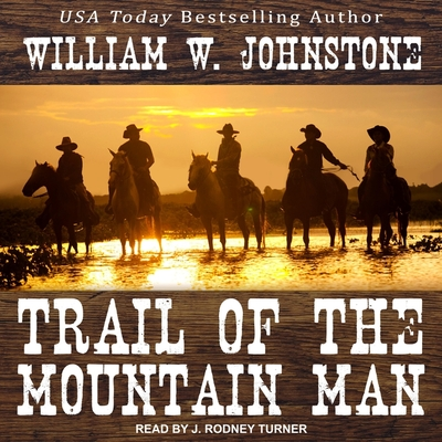 Trail of the Mountain Man (Last Mountain Man #3) Cover Image