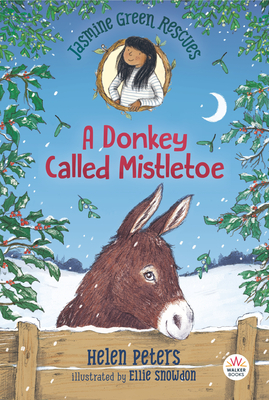 Jasmine Green Rescues: A Donkey Called Mistletoe Cover Image
