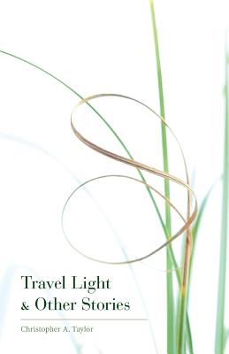 Travel Light & Other Stories Cover
