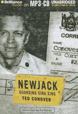 new jack - guarding sing sing by ted conover essay Buy a cheap copy of newjack: guarding sing sing book by ted conover most people know its easier to get into prison than it is to get out but for a journalist, just getting into sing sing, new yorks notorious maximum-security.