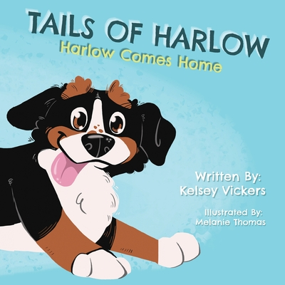 Tails of Harlow: Harlow Comes Home Cover Image