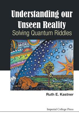 Cover for Understanding Our Unseen Reality