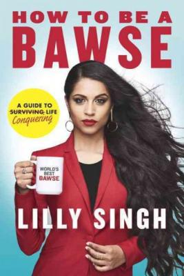 How to Be a Bawse: A Guide to Conquering Life Cover Image
