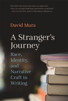 Stranger's Journey: Race, Identity, and Narrative Craft in Writing Cover Image