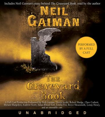 The Graveyard Book CD: Full Cast Production Cover Image