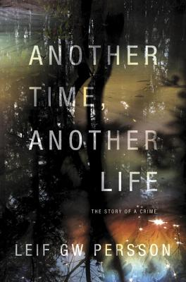 Another Time, Another Life: The Story of a Crime (2) Cover Image