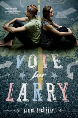 Vote for Larry (The Larry Series #2) Cover Image