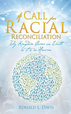 A Call for Racial Reconciliation Cover Image