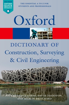 A Dictionary of Construction, Surveying and Civil Engineering (Oxford Paperback Reference) Cover Image