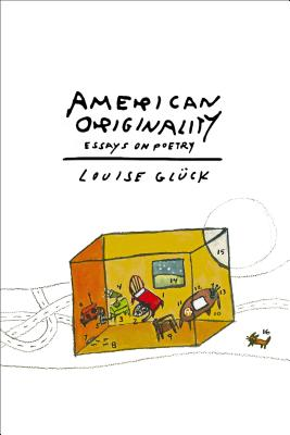 American Originality: Essays on Poetry Cover Image