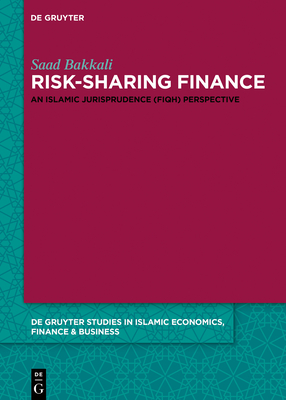 Risk-Sharing Finance: An Islamic Jurisprudence (Fiqh) Perspective Cover Image