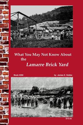What You May Not Know About Lamarre Brick Yard Cover Image