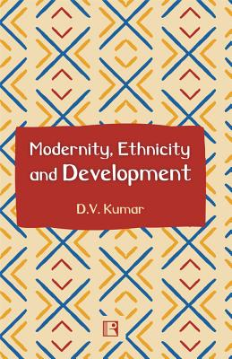 Modernity, Ethnicity and Development Cover Image