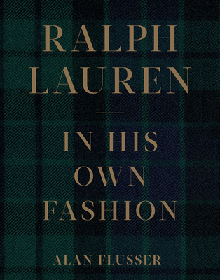 Ralph Lauren: In His Own Fashion Cover Image