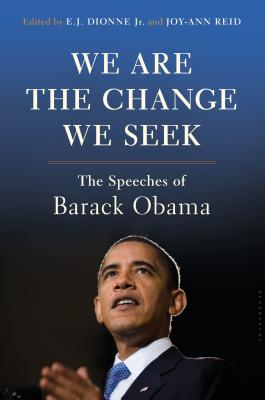 We Are the Change We Seek: The Speeches of Barack Obama Cover Image