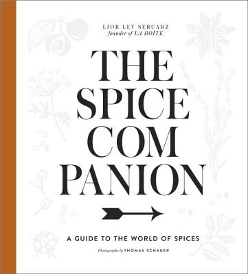 The Spice Companion: A Guide to the World of Spices: A Cookbook Cover Image